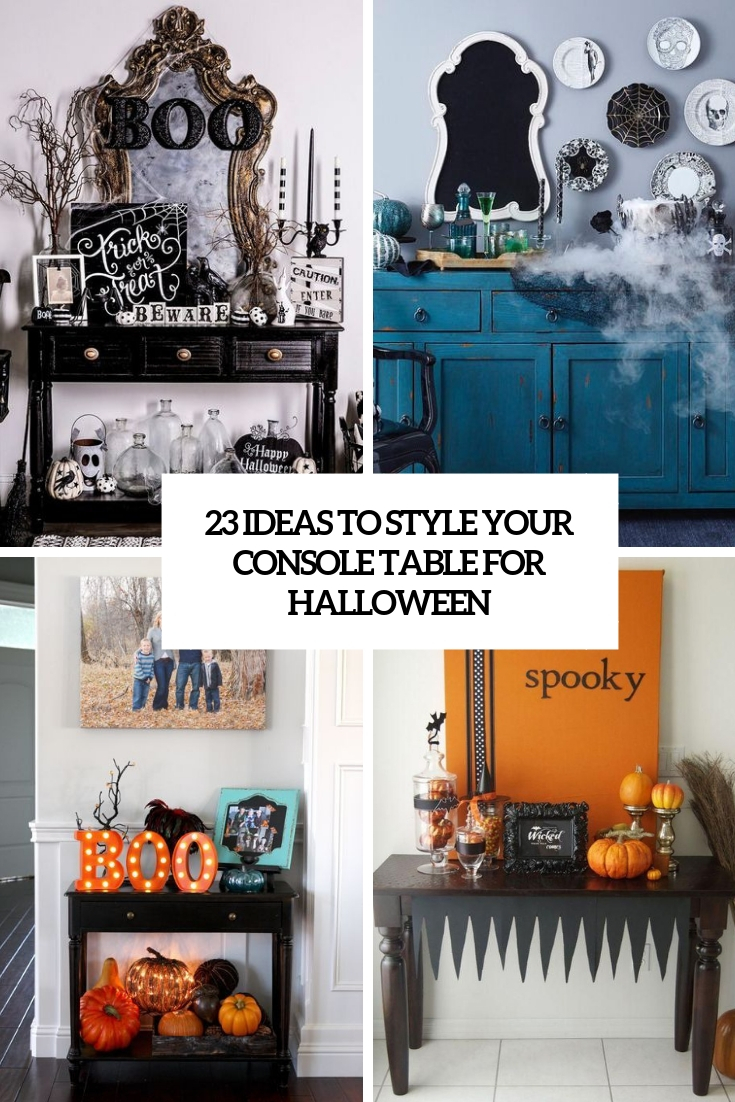 23 Ideas To Style Your Console Table For Halloween