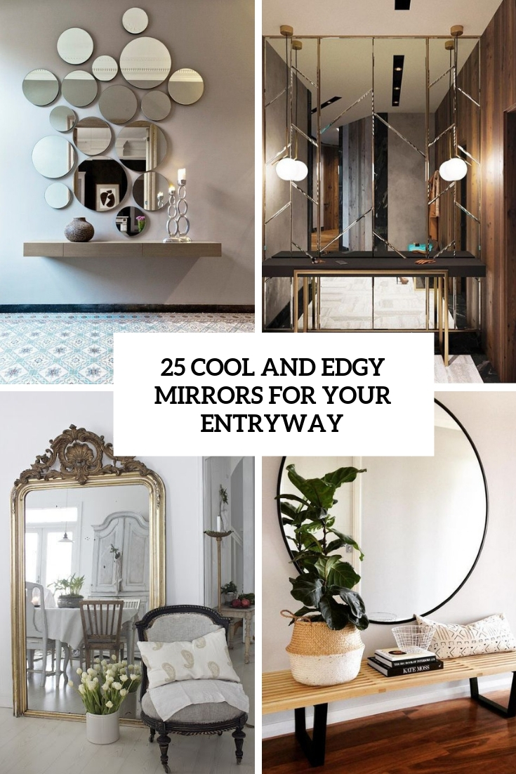 25 Edgy And Cool Mirrors For Your Entryway