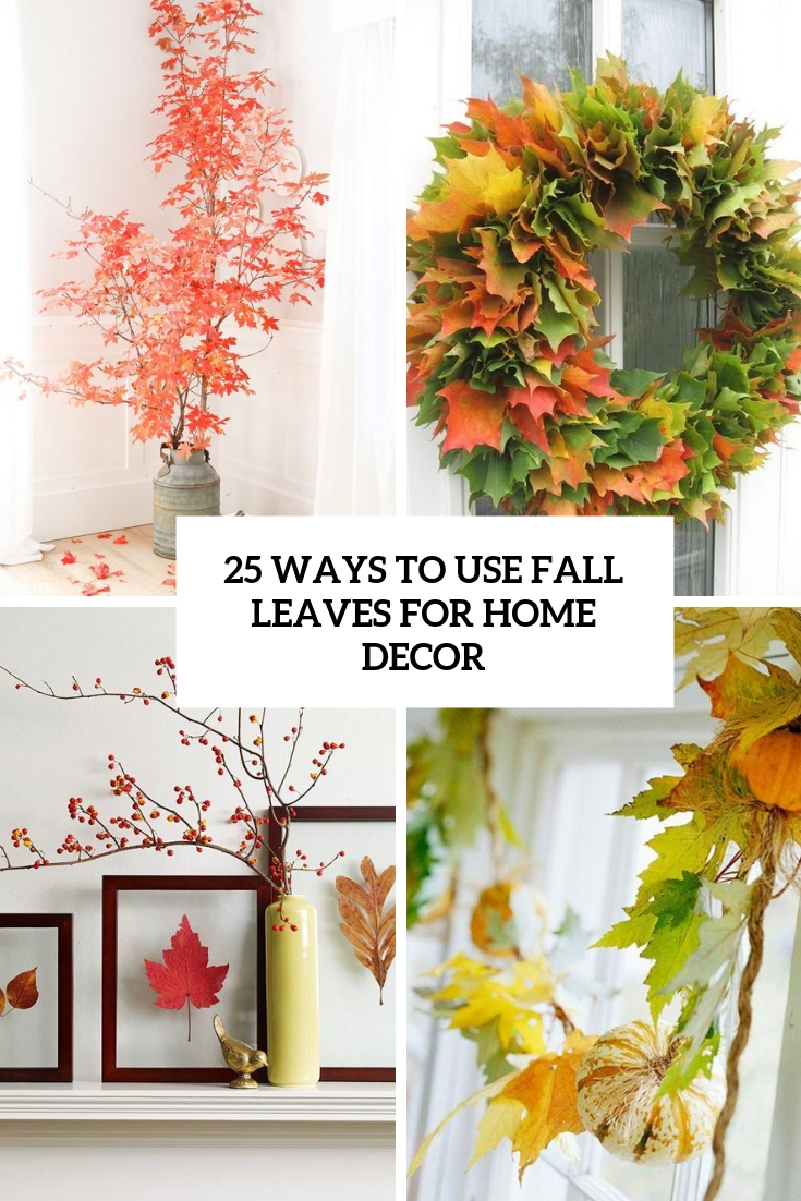 ways to use fall leaves for home decor cover