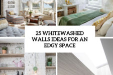 25 whitewashed walls ideas for an edgy space cover