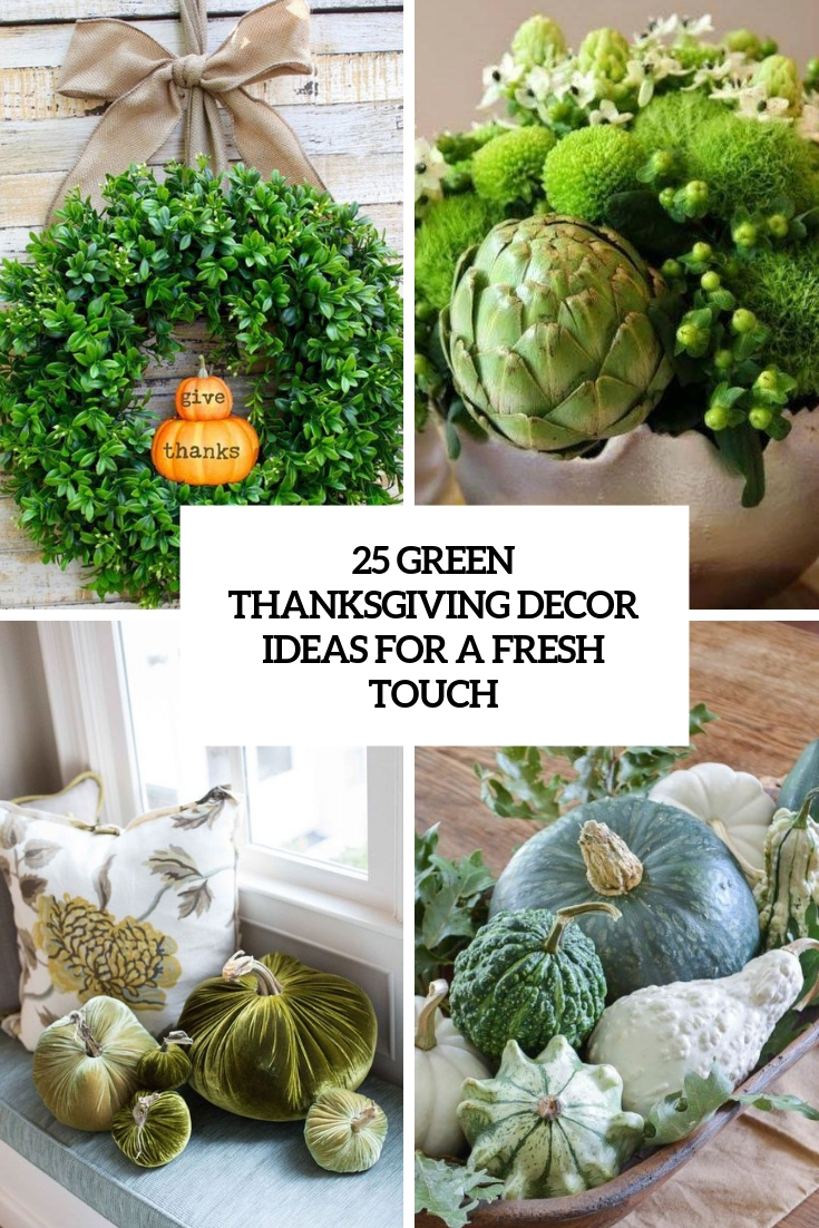 green thanksgiving decor ideas for a fresh touch cover