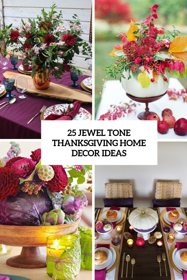 jewel tone thanksgiving home decor ideas cover