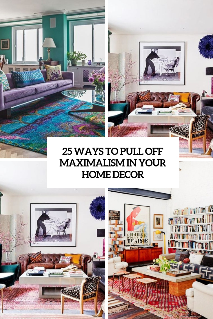ways to pull off maximalism in your home decor cover