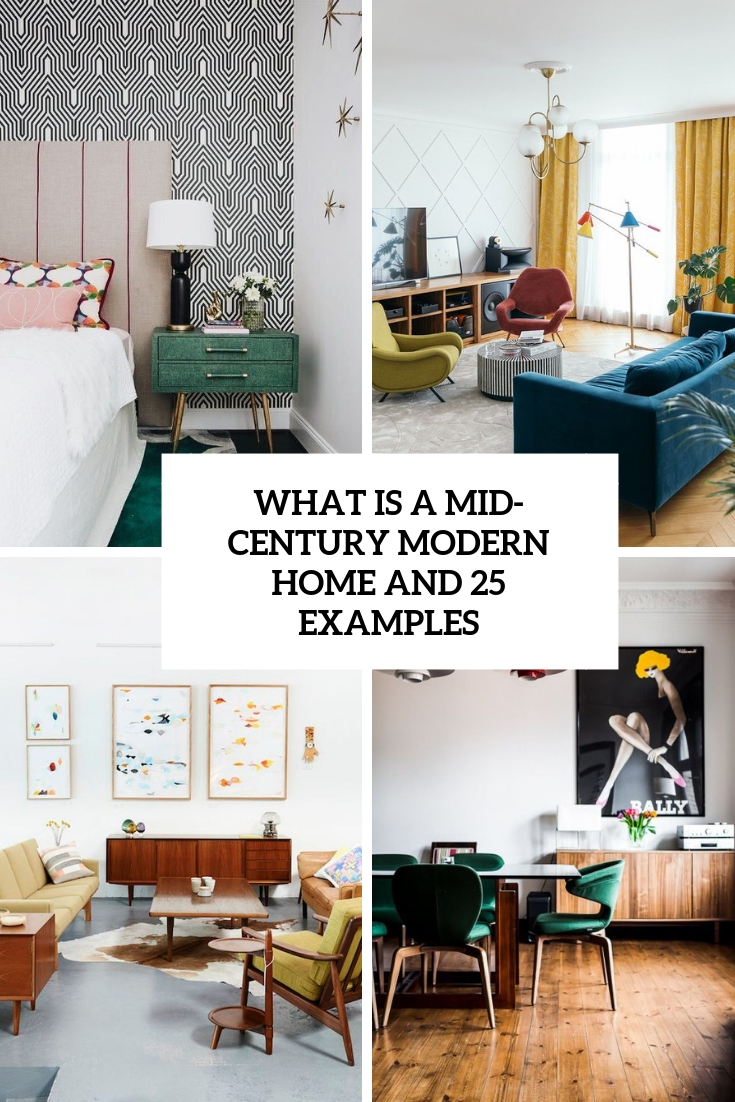 What Is A Mid-Century Modern Home And 25 Examples
