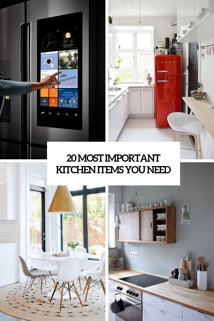 20 Most Important Kitchen Items You Need