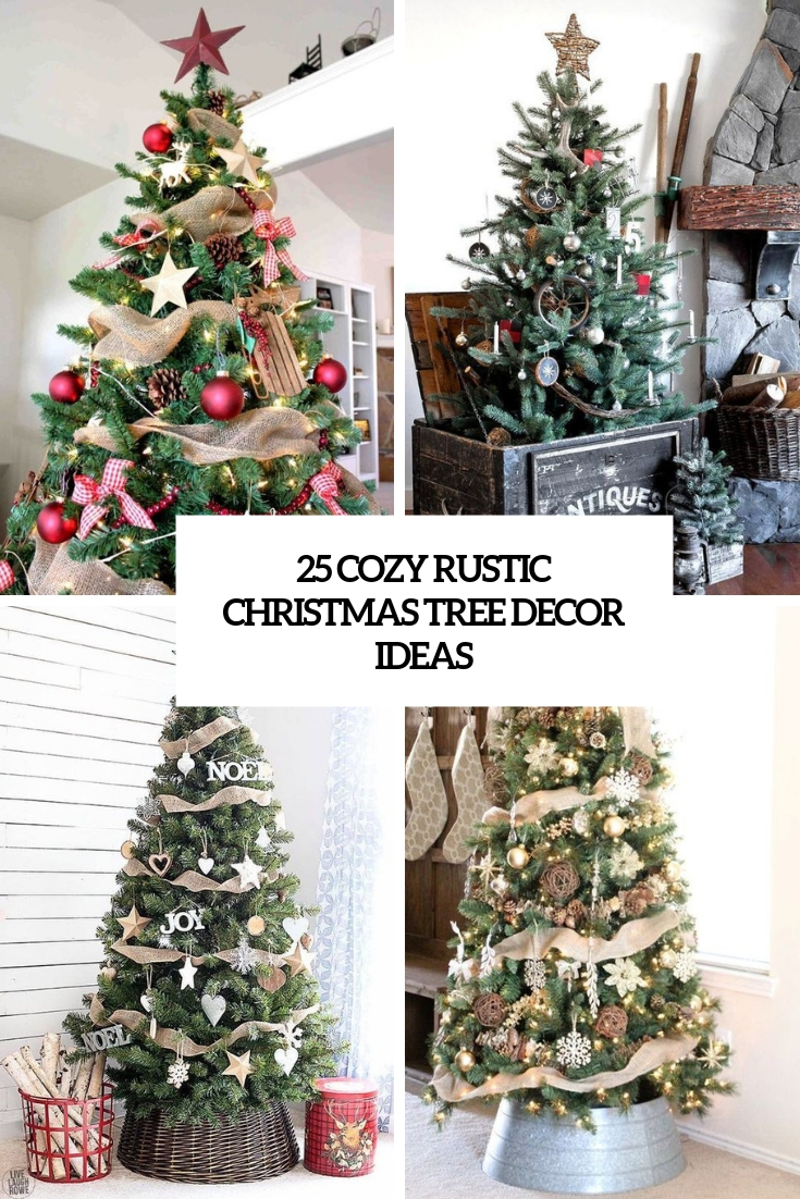 25 cozy rustic christmas tree decor ideas