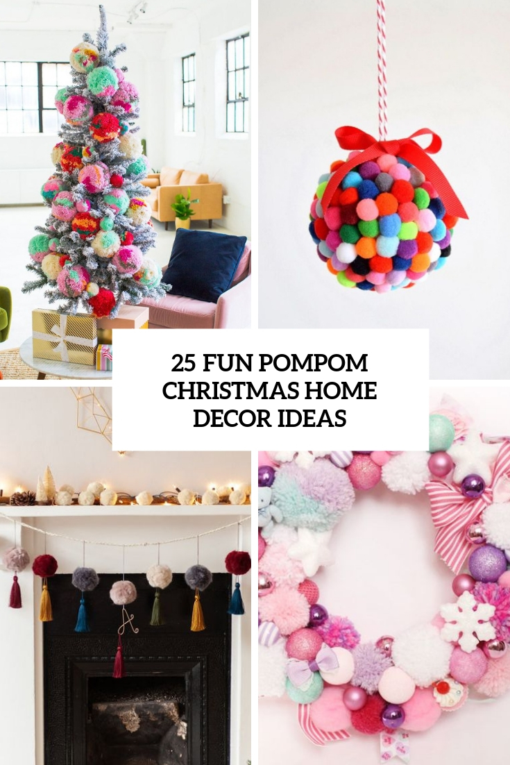 fun pompom christmas home decor ideas cover