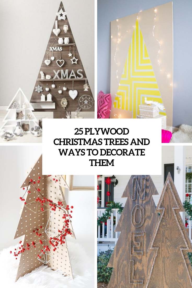 25 Plywood Christmas Trees And Ways To Decorate Them - DigsDigs