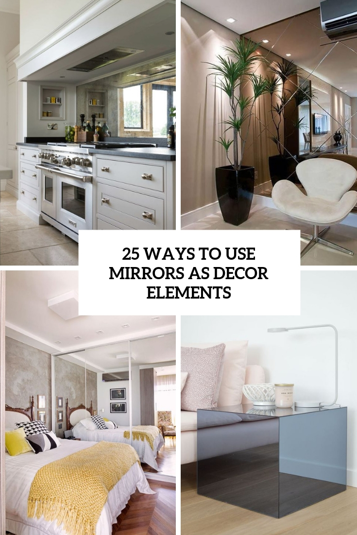 ways to use mirrors as decor elements cover