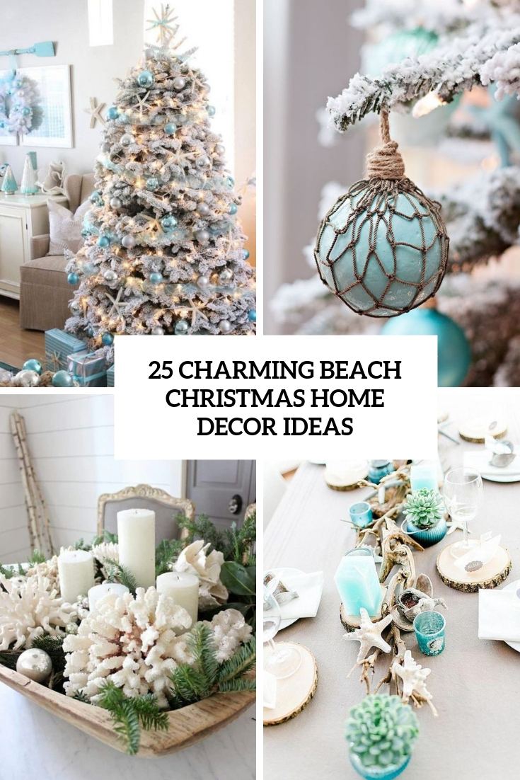 25 Charming Beach Christmas Home Decor Ideas