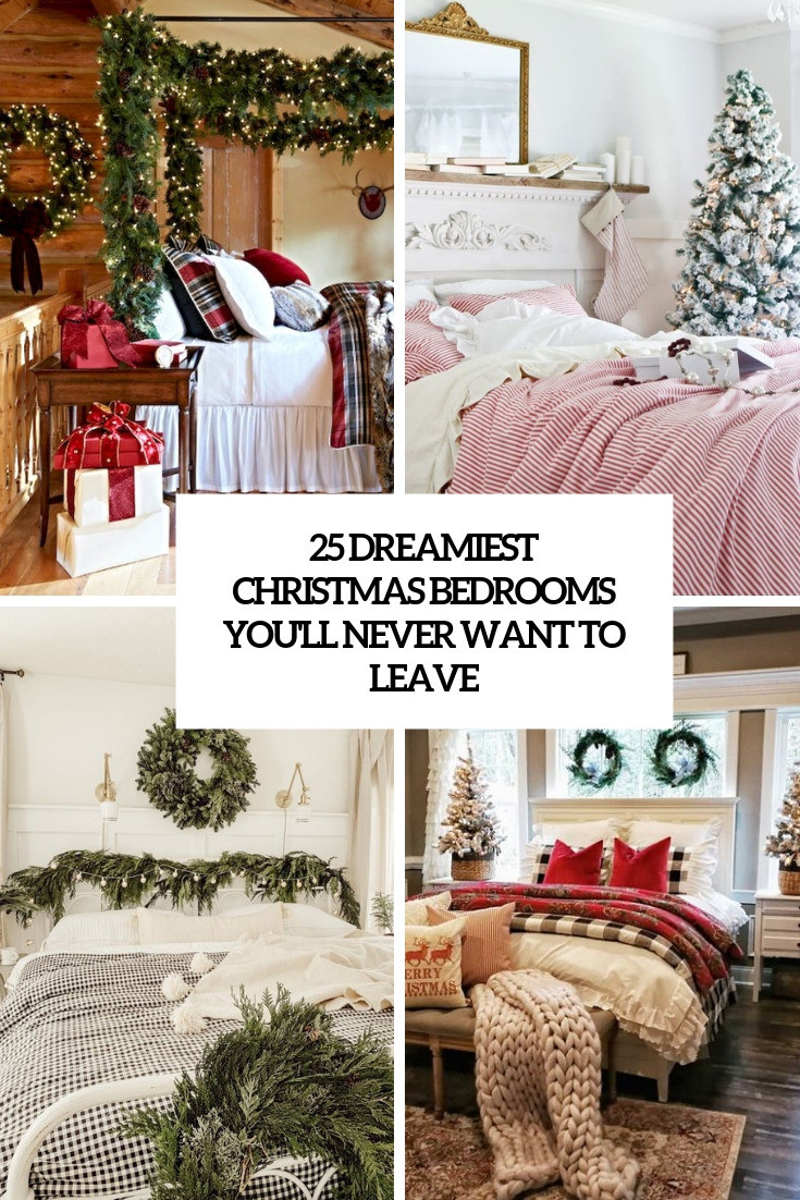 25 Dreamiest Christmas Bedrooms That You Won't Want To Leave