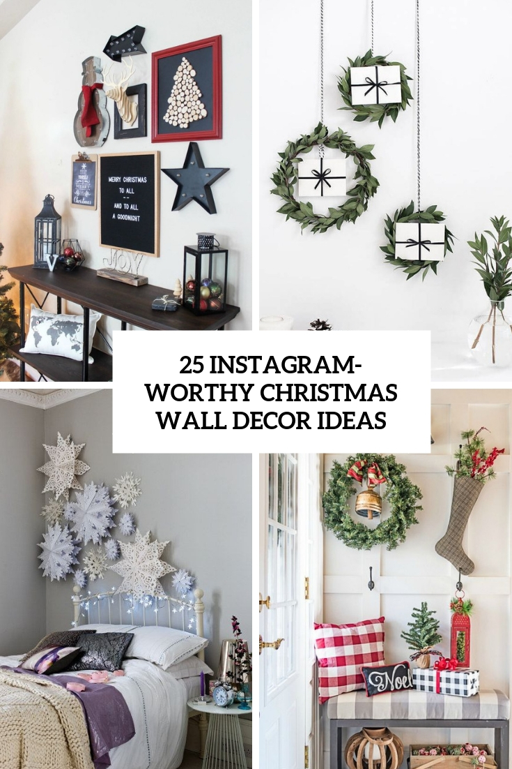 25 Instagram Worthy Christmas Wall Decor Ideas Digsdigs