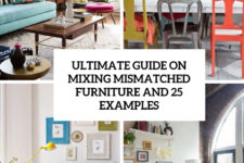 25 ultimate guide on mixing mismatched furniture and 25 examples cover