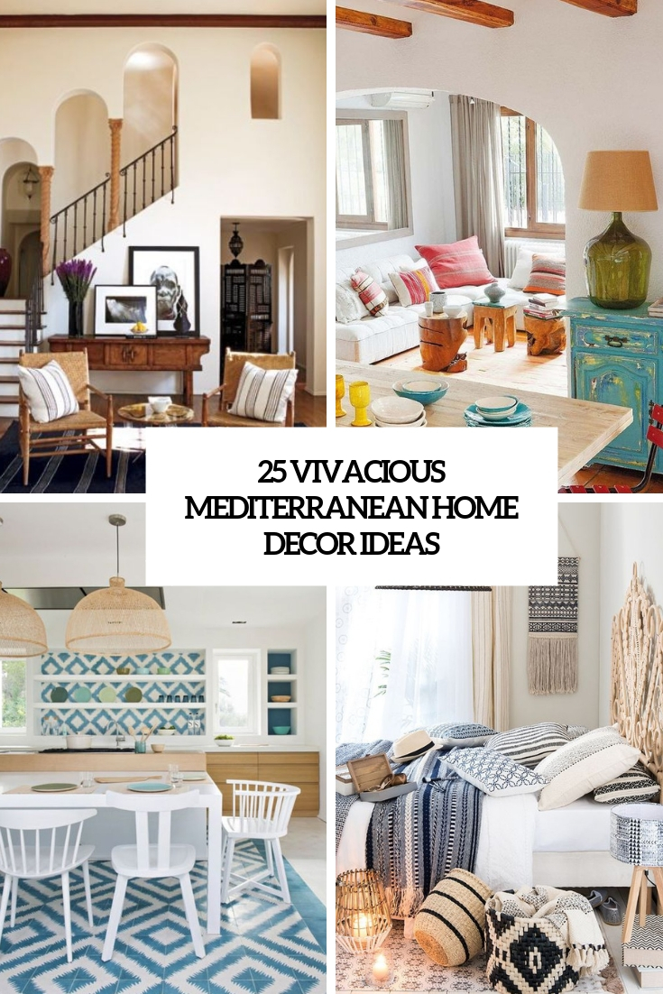 vivacious mediterranean home decor ideas cover