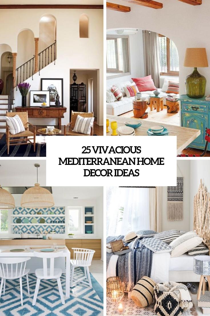 Vivacious Mediterranean Home Decor Ideas Cover