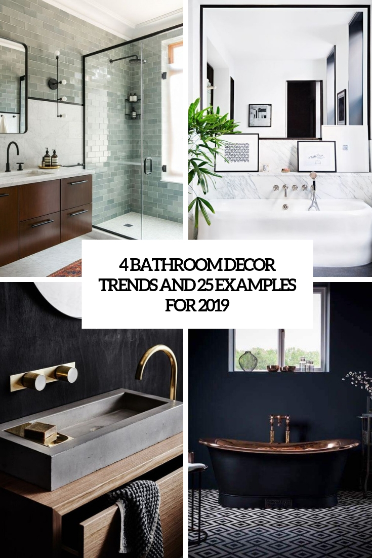 4 bathroom decor trends and 25 examples for 2019 cover