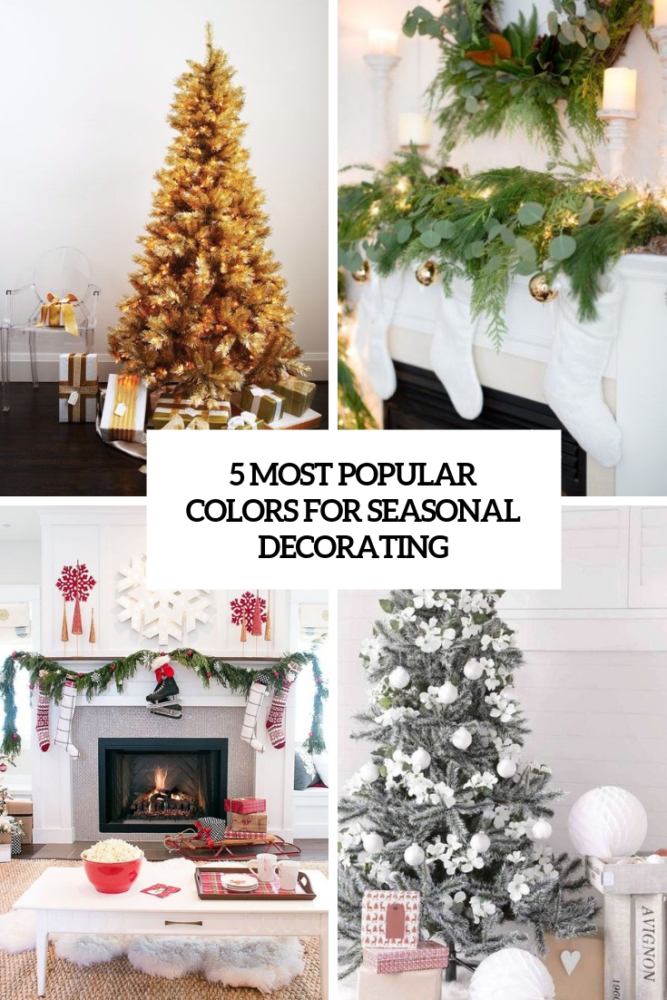 5 Most Popular Colors For Seasonal Christmas Decorating