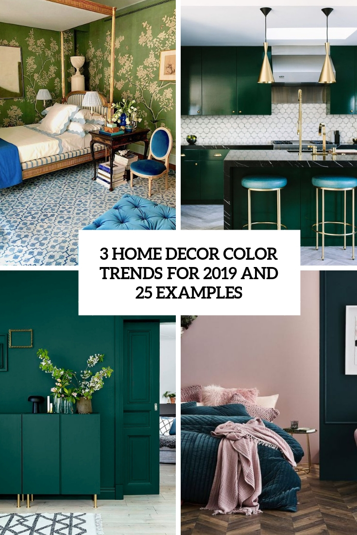 3 home decor color trends for 2019 and 25 examples digsdigs - 2019 home color trends ...
