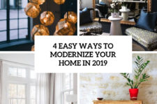 4 easy ways to modernize your home in 2019 cover
