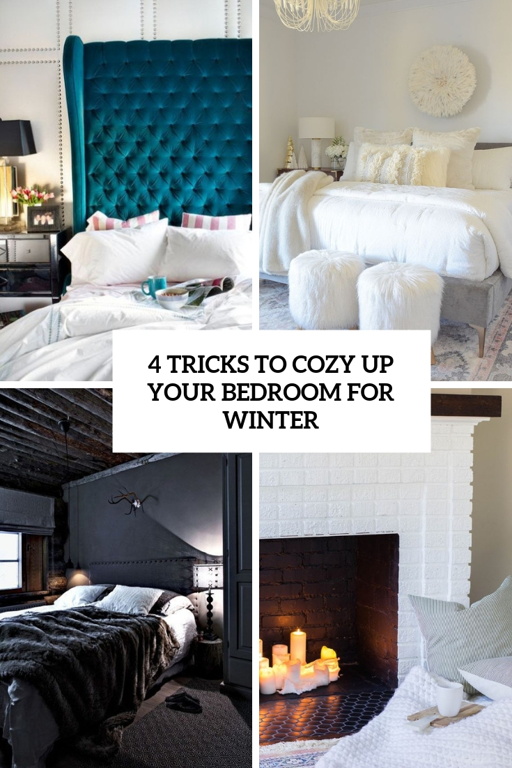 4 Tricks To Cozy Up Your Bedroom For Winter