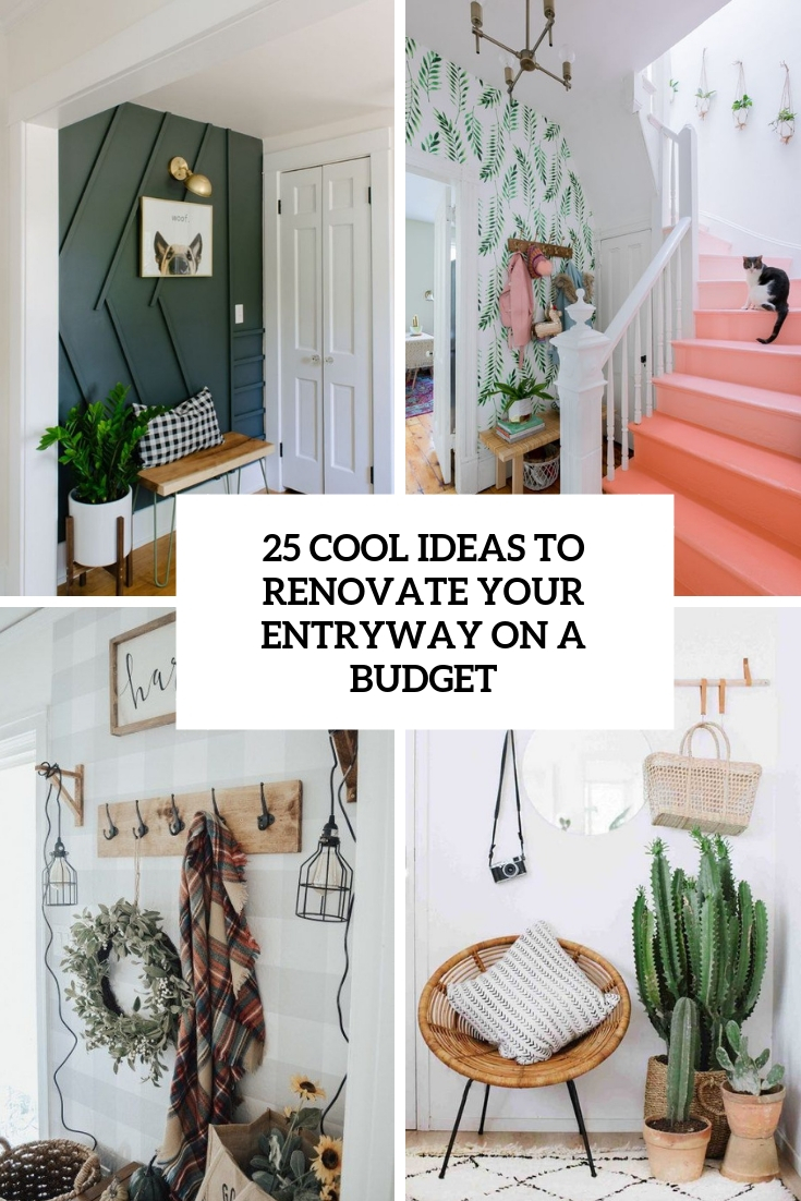 cool ideas to renovate your entryway on a budget cover