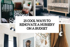 25 cool ways to renovate a nursery on a budget cover