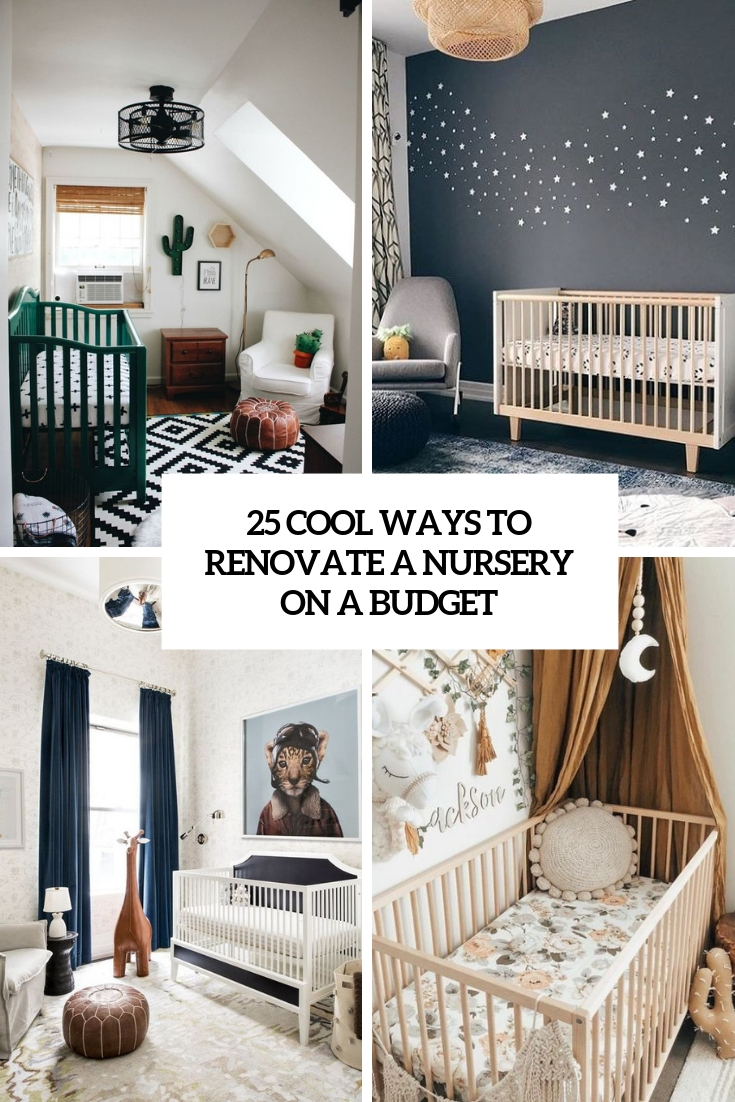 cool ways to renovate a nursery on a budget cover