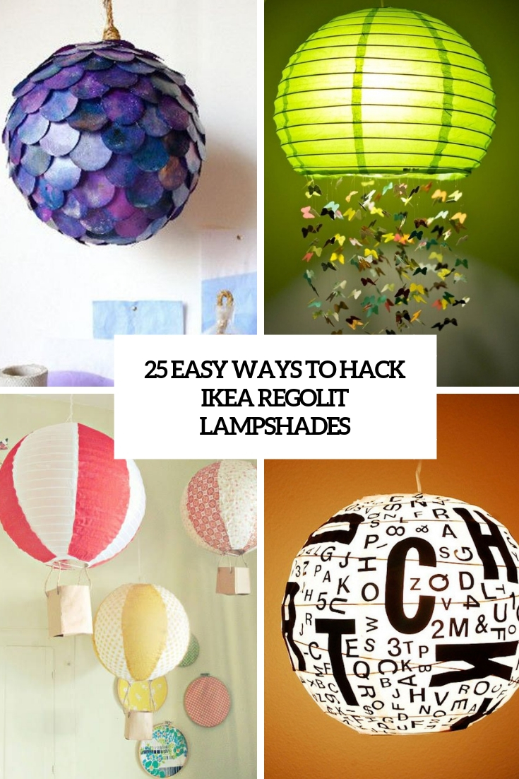 25 Easy Ways To Hack IKEA Regolit Lampshades
