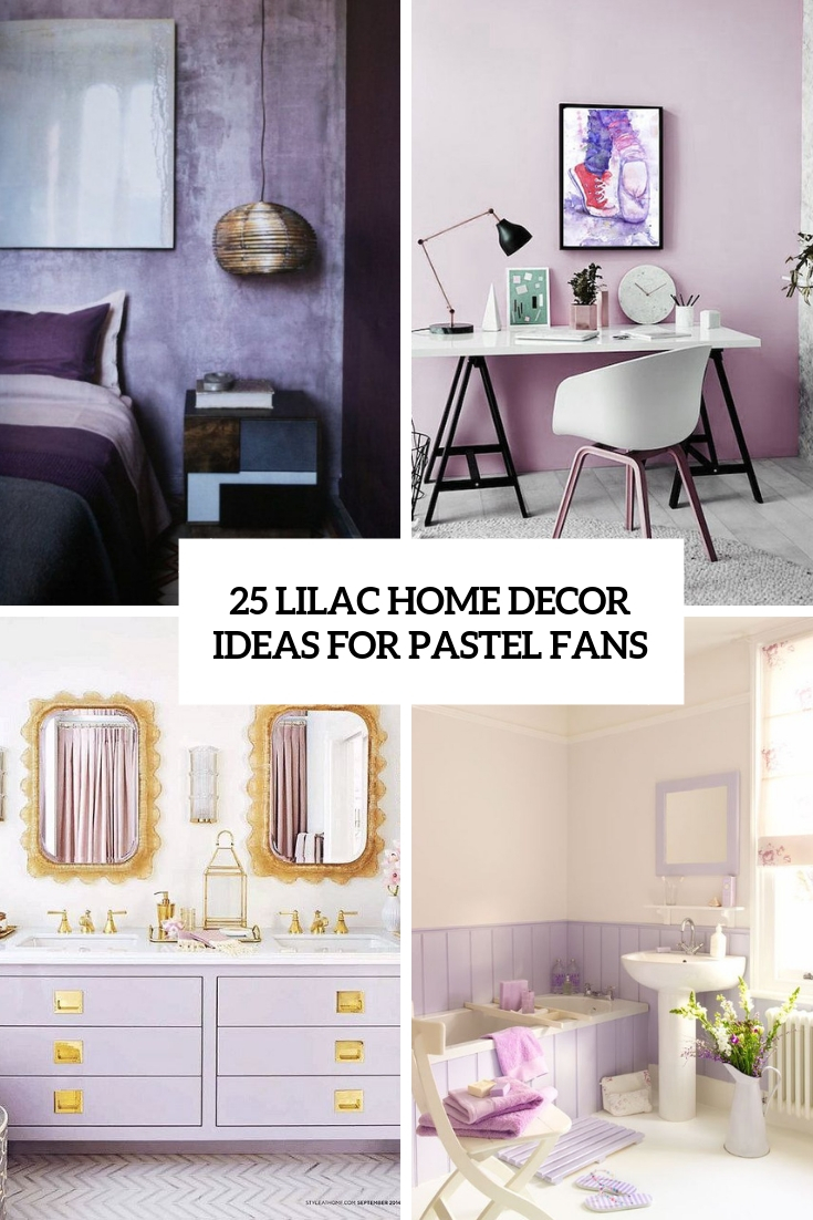 lilac home decor ideas for pastel fans cover