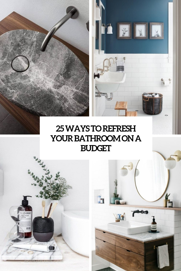ways to refresh your bathroom on a budget cover