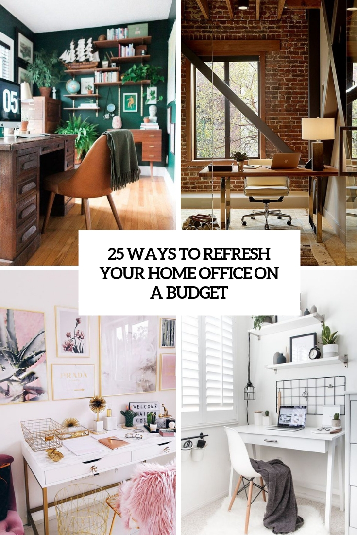 ways to refresh your home office on a  budget cover