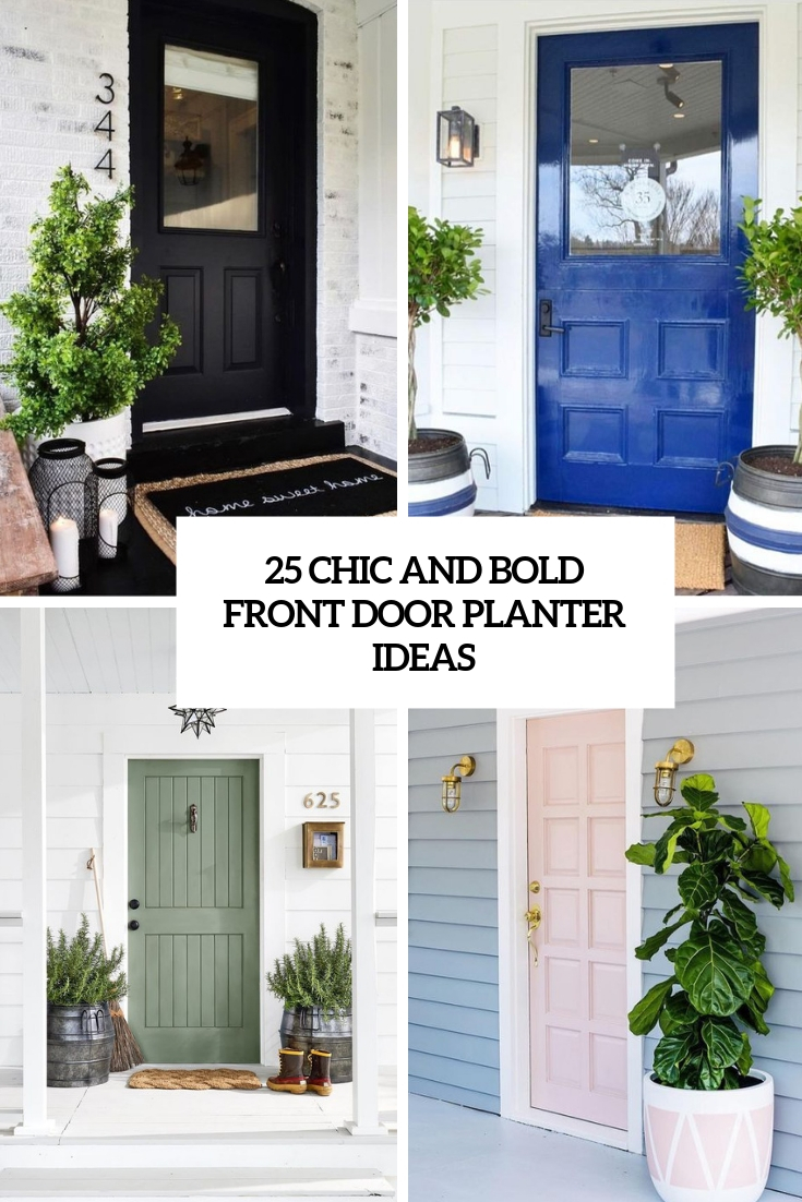 chic and bold front door planter ideas cover