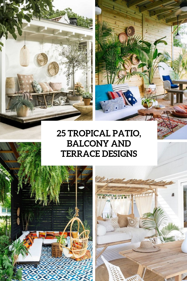 tropical patio, balcony and terrace designs cover
