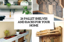 26 pallet shelves and racks for your home cover