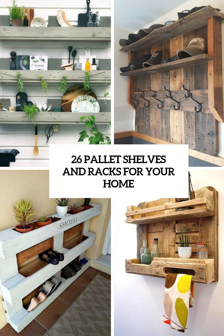 26 Pallet Shelves And Racks For Your Home
