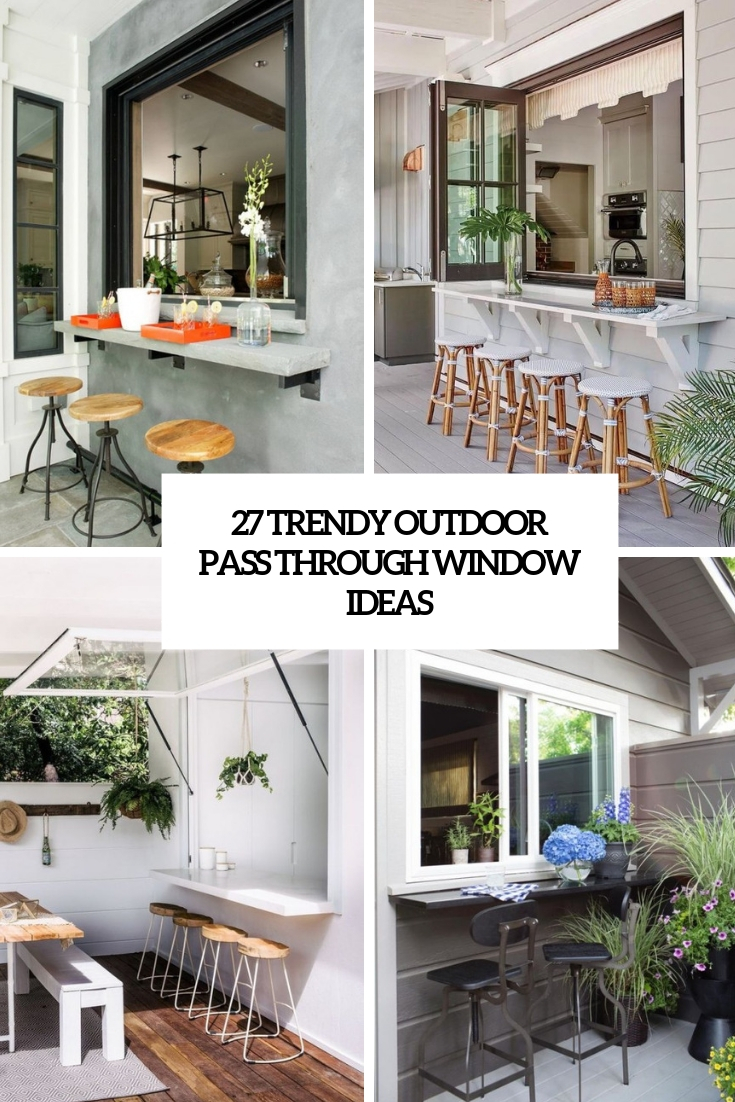 27 Trendy Outdoor Pass Through Window Ideas