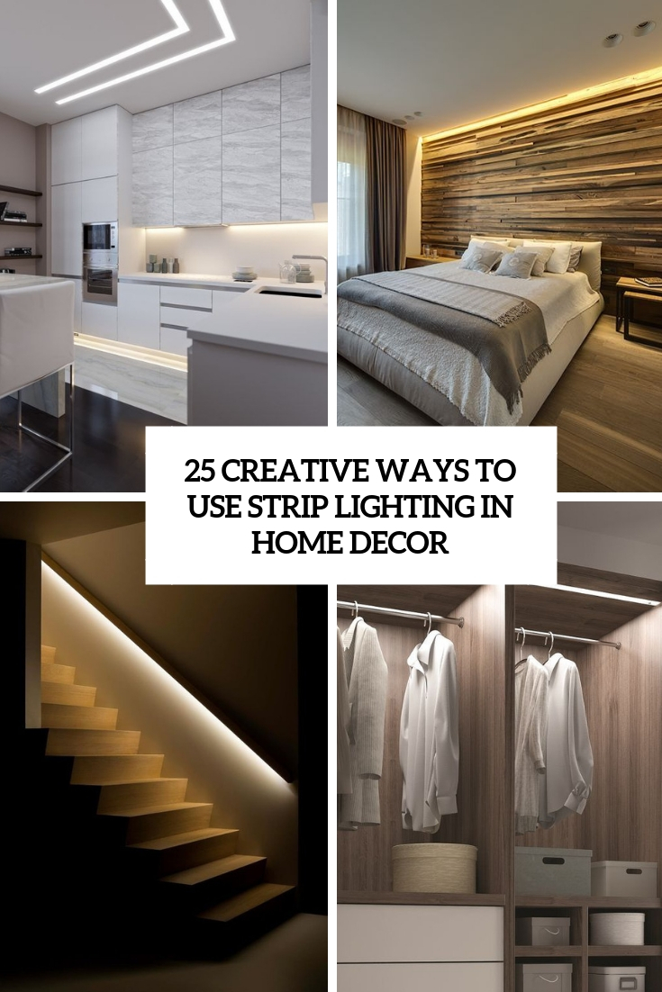 25 Creative Ways To Use Strip Lighting In Home Decor