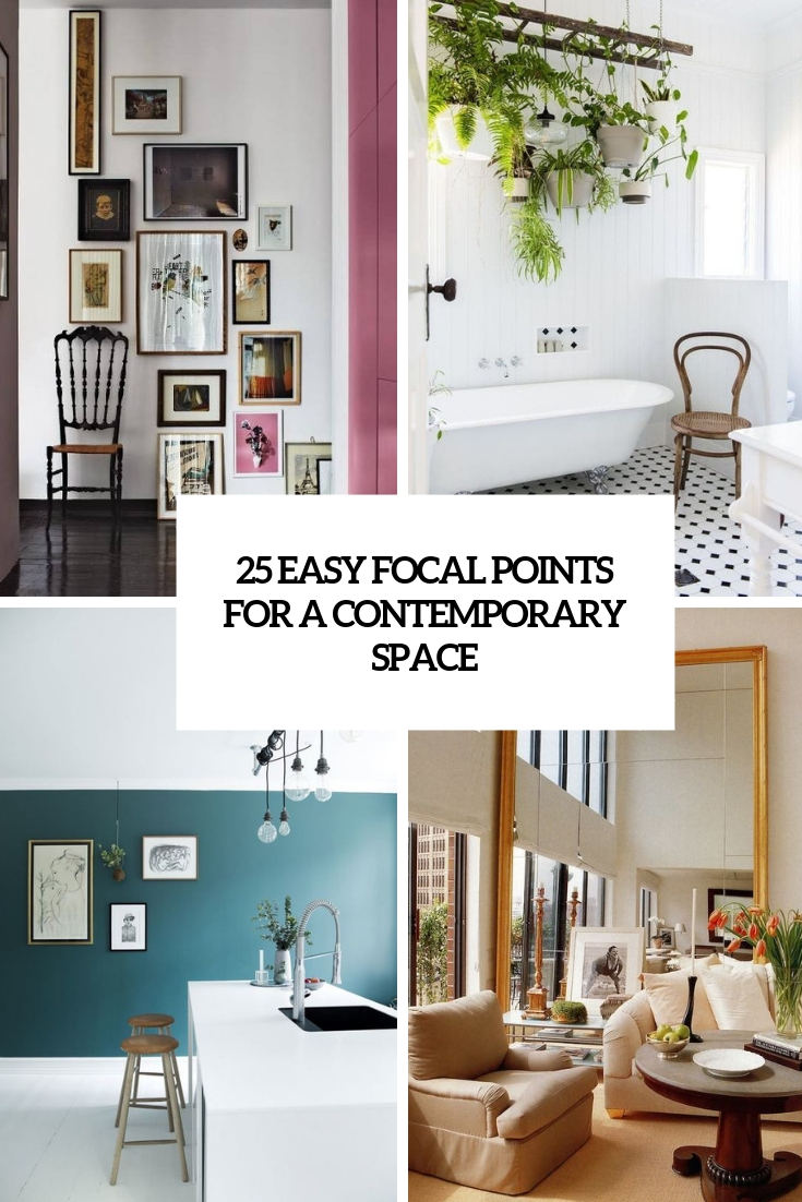 easy focal points for a contemporary space cover