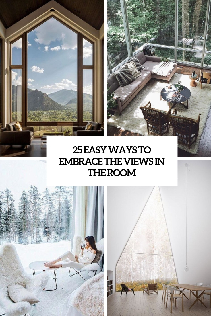 easy ways to embrace the views in the room cover