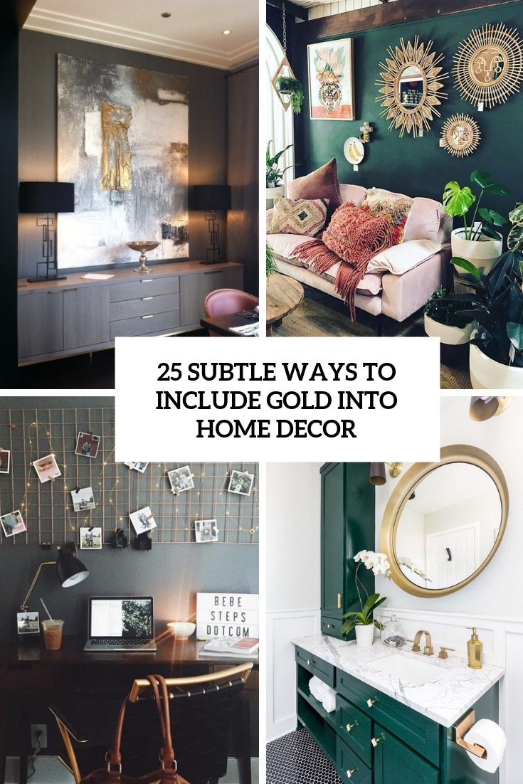 subtle ways to include gold into home decor cover