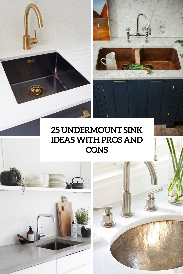 25 Undermount Sink Ideas With Pros And Cons