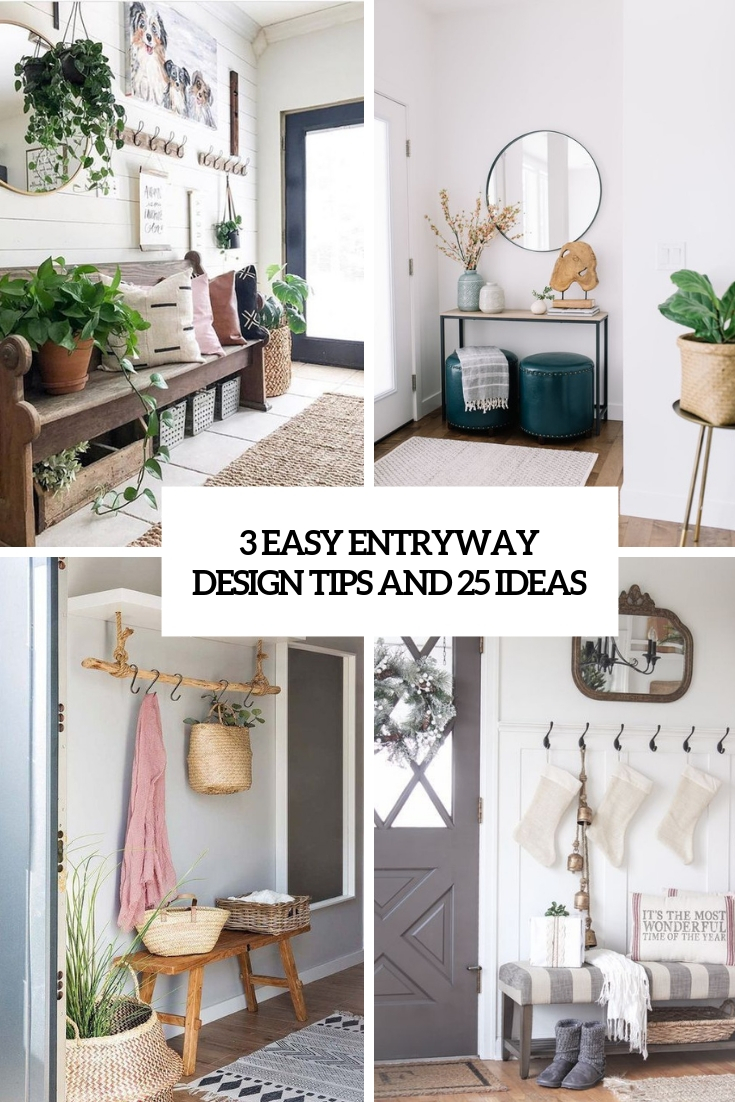 3 Easy Entryway Design Tips And 25 Ideas