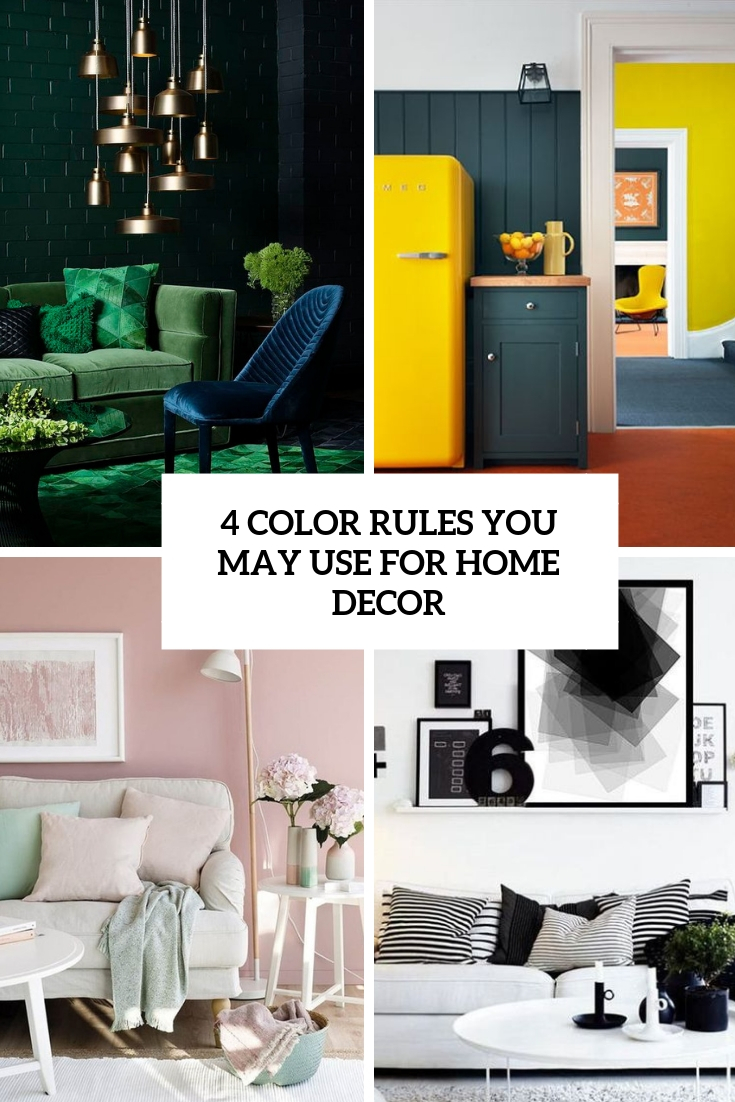 4 Color Rules You May Use For Home Decor