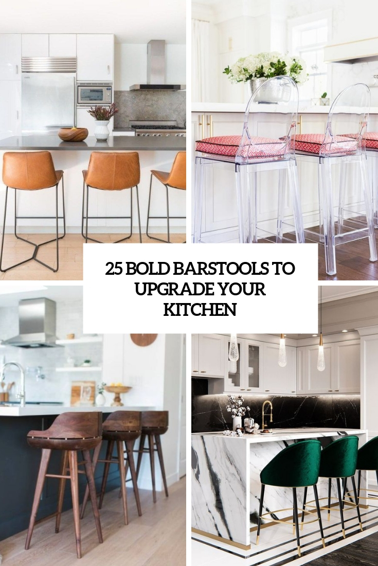 bold barstools to upgrade your kitchen cover