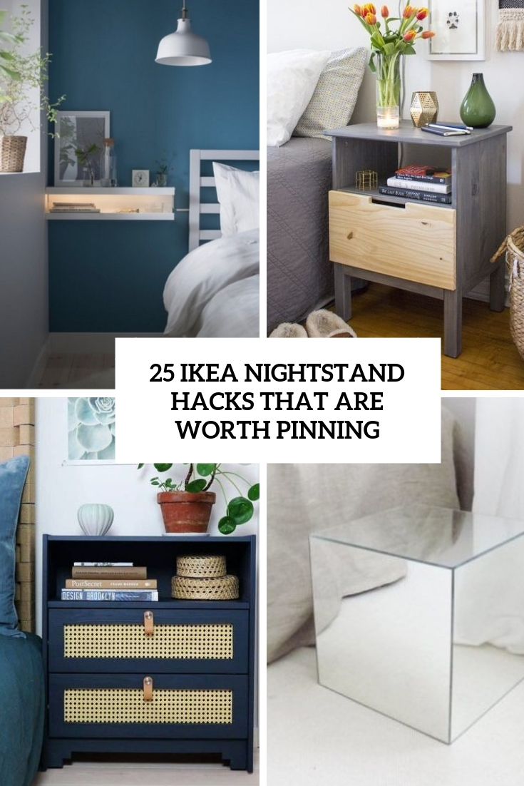 25 IKEA Nightstand Hacks That Are Worth Pinning