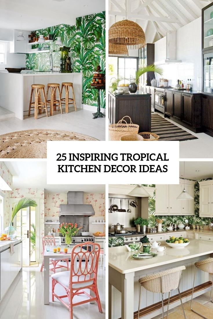 inspiring tropical kitchen decor ideas cover