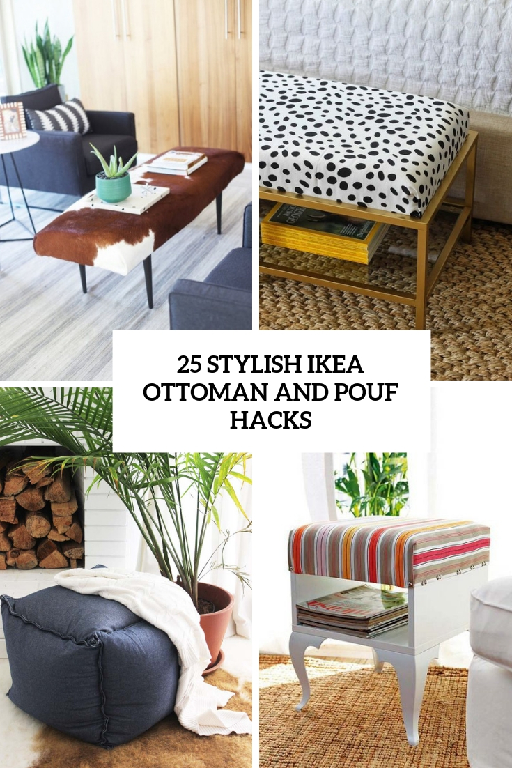 25 Stylish IKEA Ottoman And Pouf Hacks