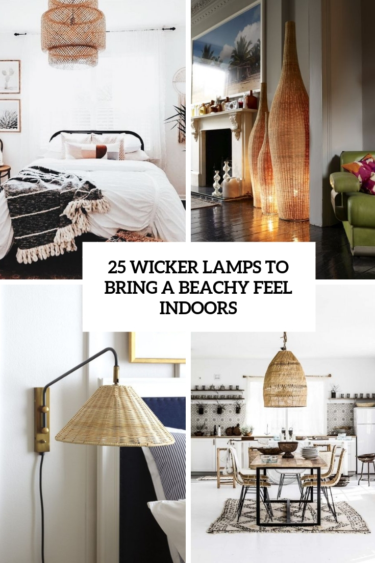 wicker lamps to bring a beachy feel indoors cover