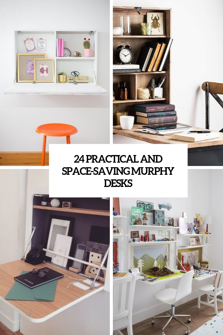 24 Practical And Space-Saving Murphy Desks