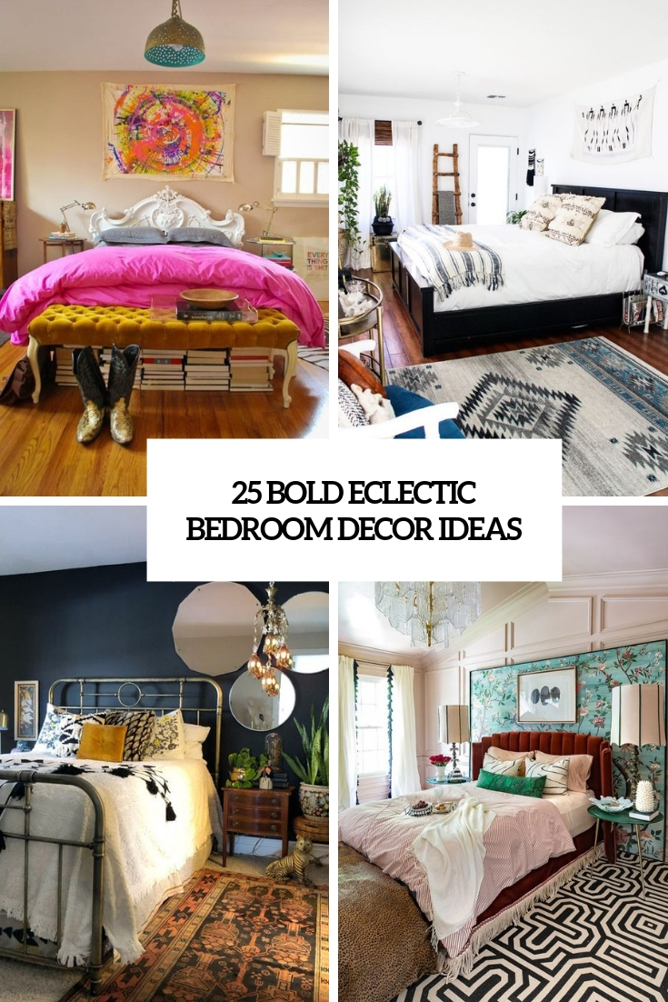 25 Bold Eclectic Bedroom Décor Ideas